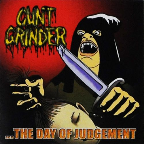 Cuntgrinder - ...The Day Of Judgement
