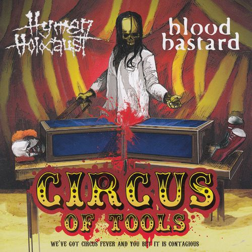 Hymen Holocaust & Blood Bastard - Circus Of Tools