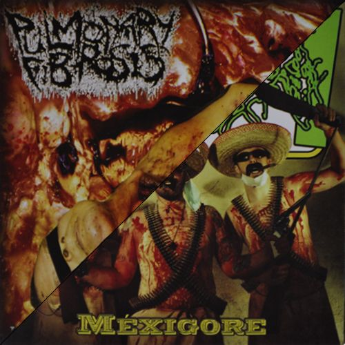 Satan's Revenge On Mankind & Pulmonary Fibrosis - Mexigore / Intestinal Regurgitations